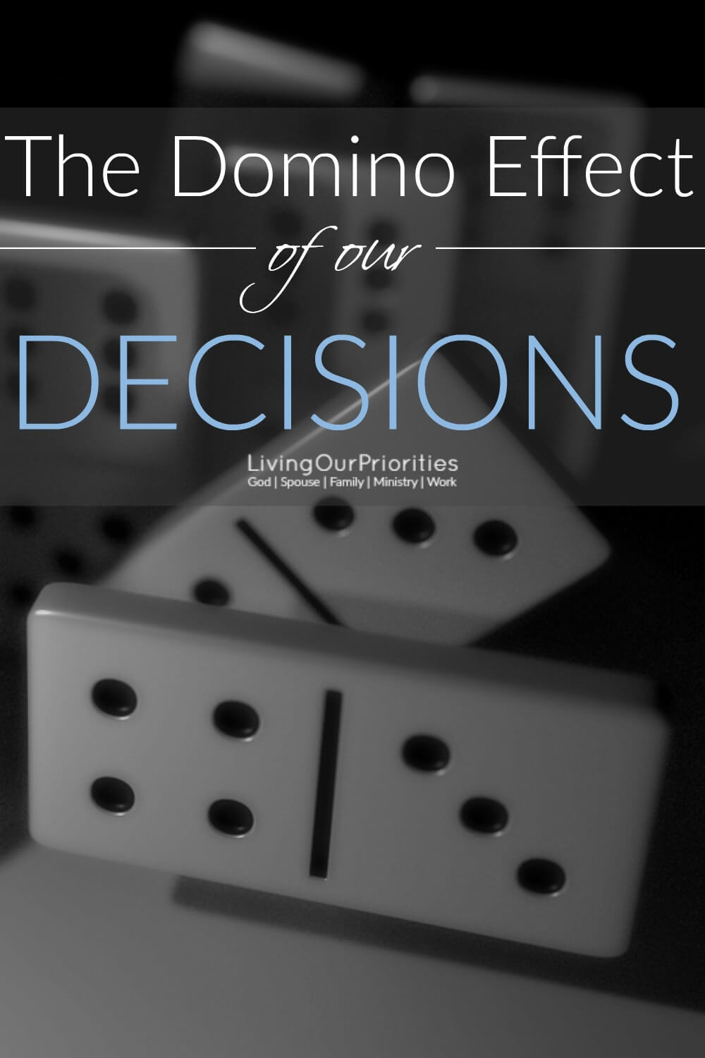 Have you considered the domino effect of your decisions? The truth is, our decisions have a domino effect not just in our lives but in the lives of others. However, this effect can be minimized when we learn how to say no to the good for the sake of the better.