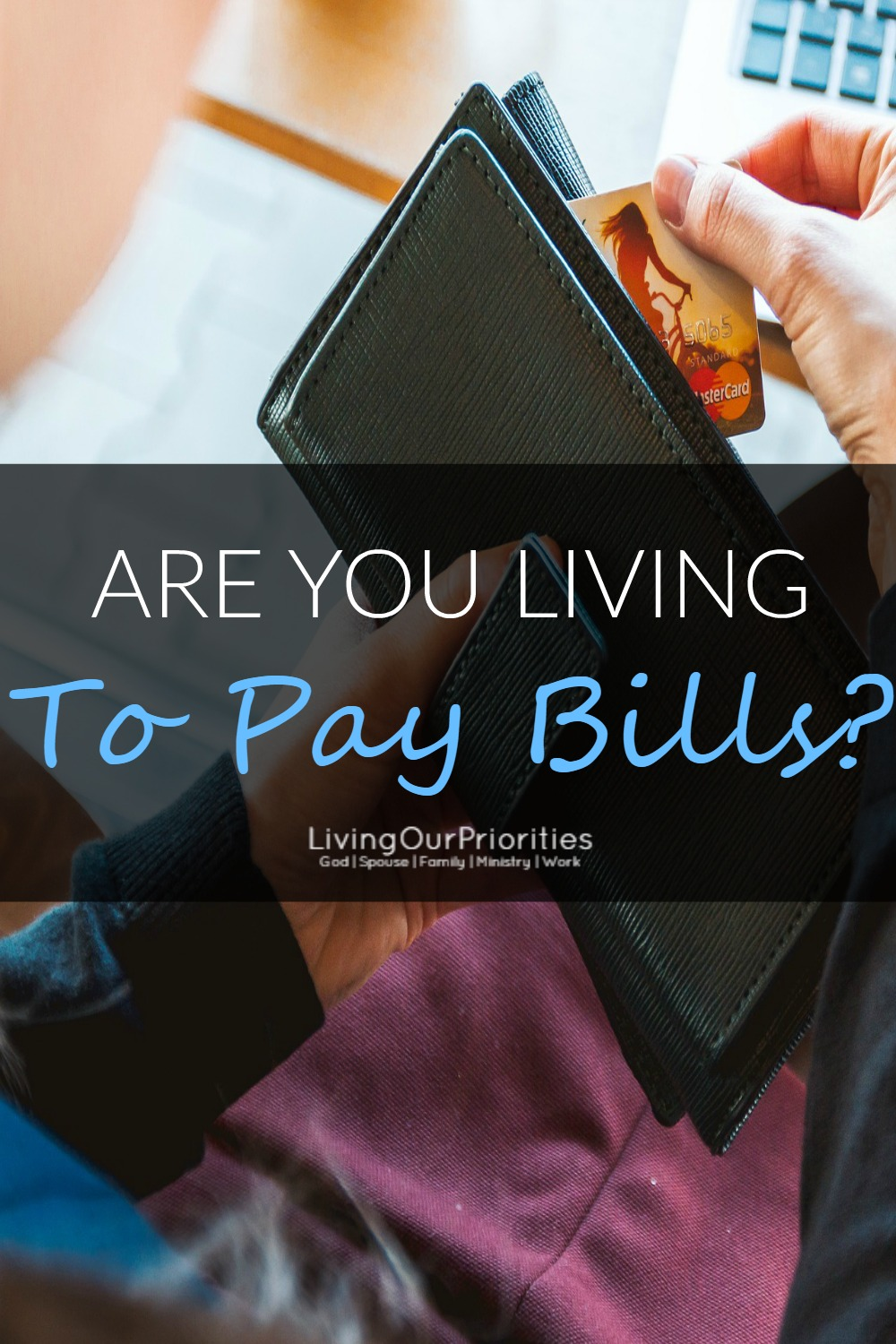 Is life really just about earning a living and paying bills? Seriously, what good is there in being a good steward of our money if aren't doing anything for our marriage or family?