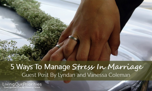 Learn practical ways to manage stress in your marriage.