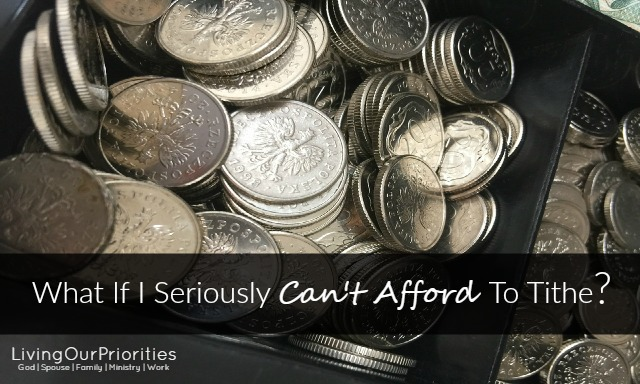 What If I Seriously Can't Afford To Tithe?