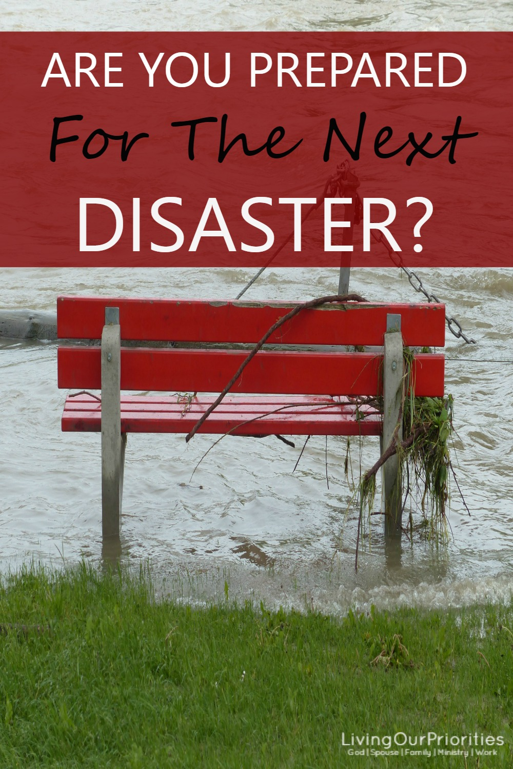 At some point we will face a disaster (natural or financial). The question is will you be prepared?
