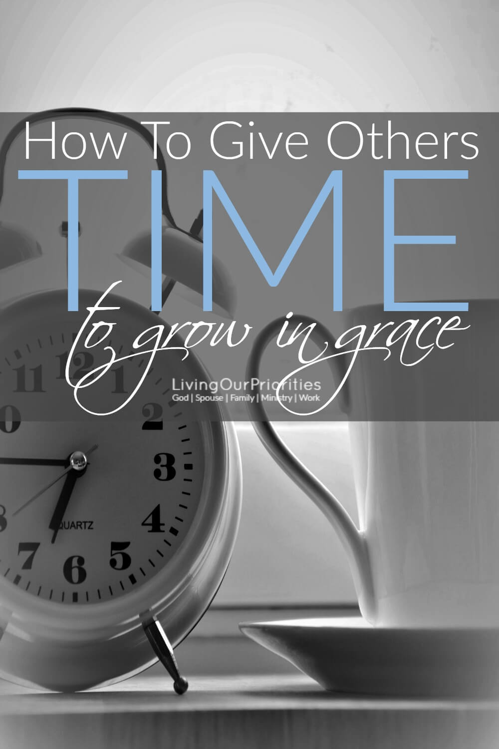 The only way to help encourage one another to grow in Christ, is to give each other the time to grow in GRACE. Read more to learn how…
