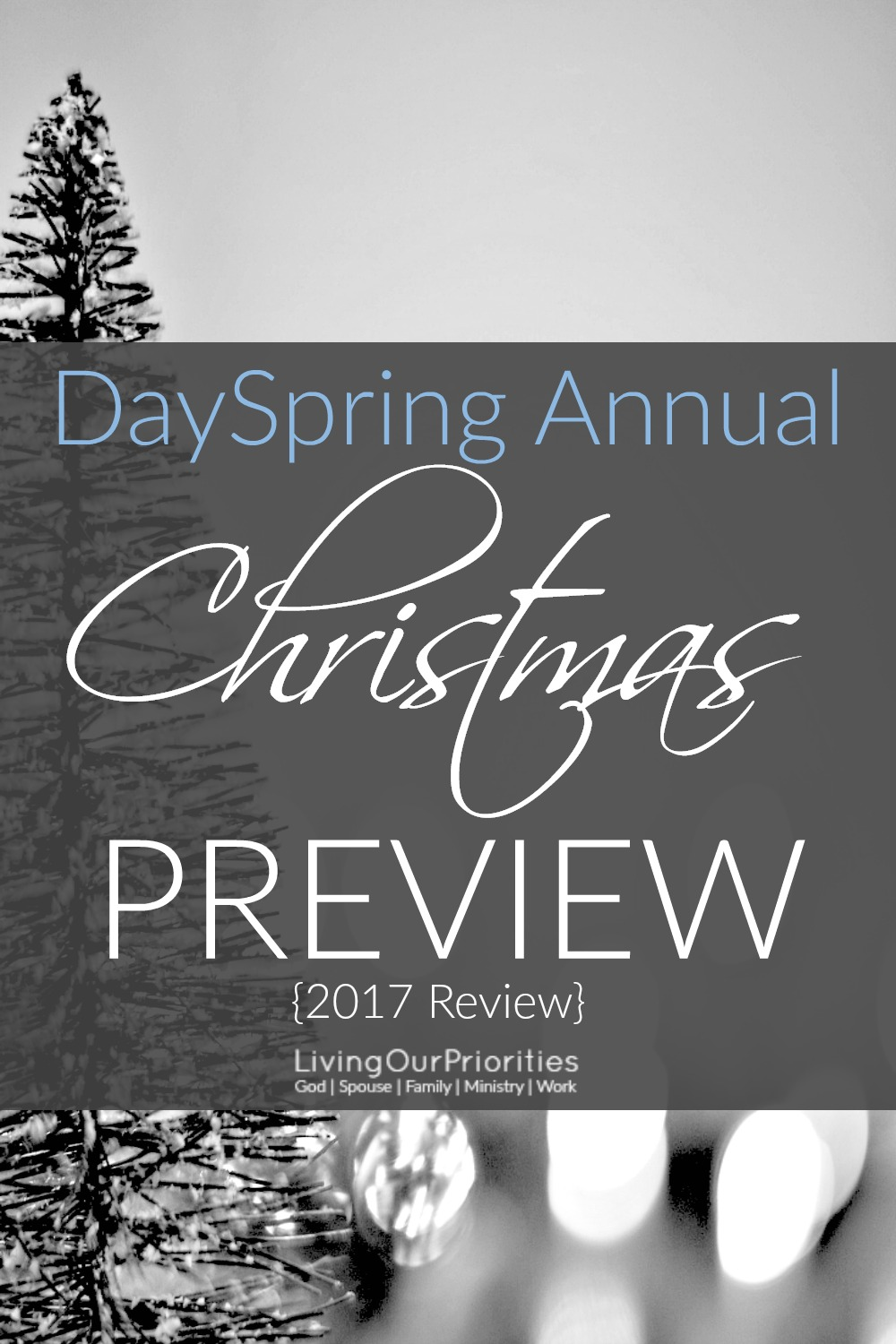 Looking for some inspiration this Christmas season? Check my 2017 Review for the DaySpring Annual Christmas Preview!