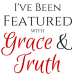 Grace and Truth Link Up - Featured Post- 4 Prayers For Our Daughters