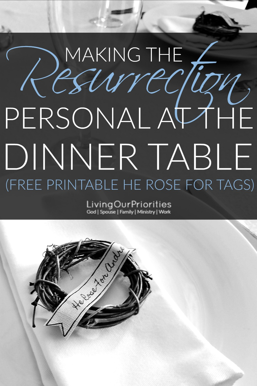 Sunday dinner tends to be a tradition for most families on Resurrection Day! But how many of those gatherings are intentional about making the resurrection personal? In this post we explain how to make the resurrection personal for every person seated at the dinner table!