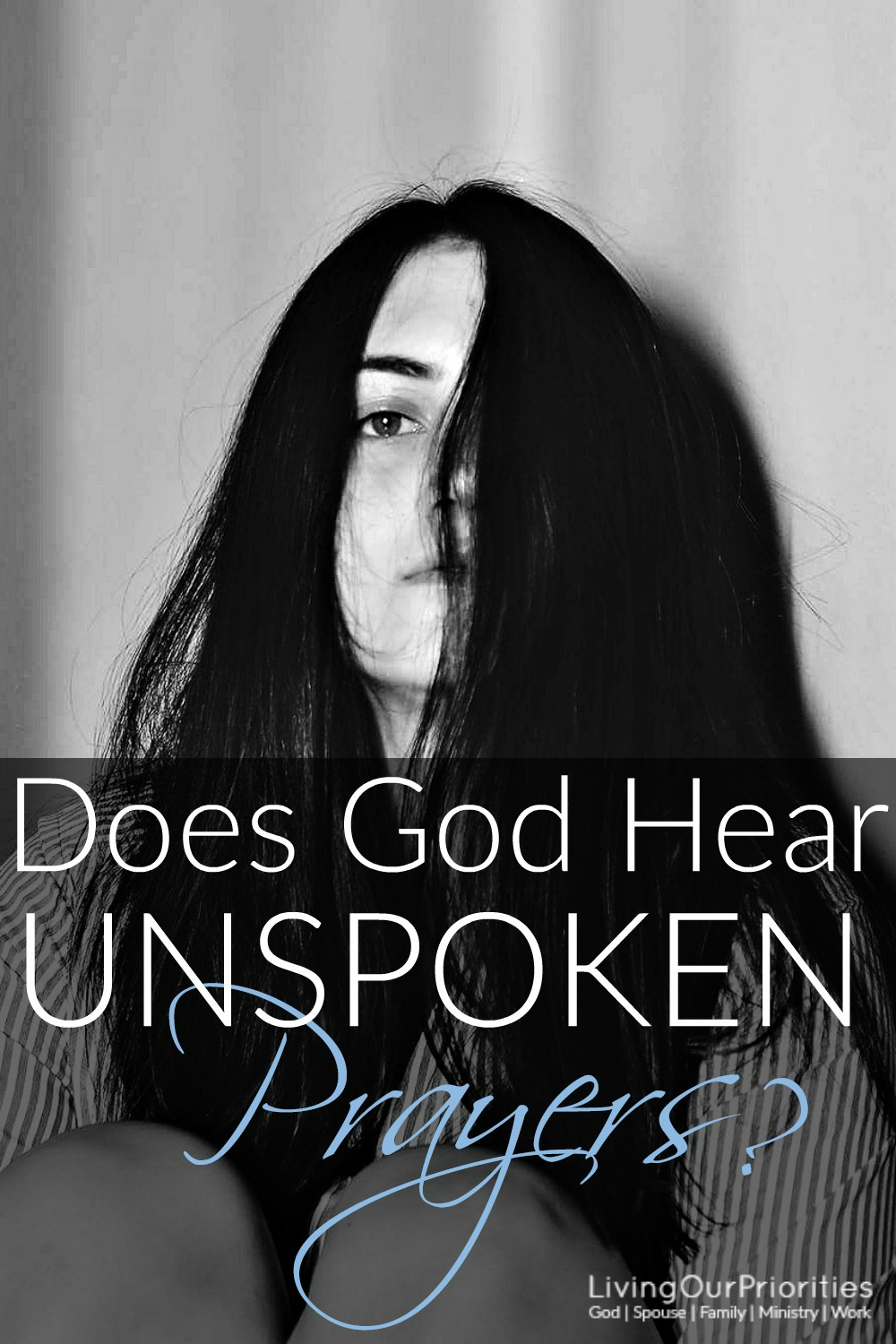 Have you said a prayer to yourself hoping that God would hear you? The truth is God knows our deepest thoughts and our unspoken prayers. #UnspokenPrayers #Prayers