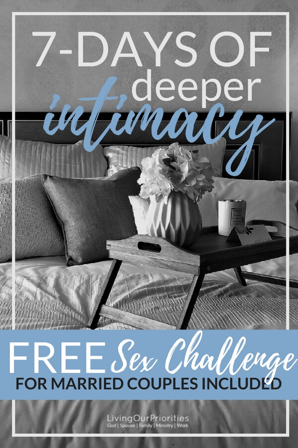 Are you feeling disconnected from God, or possibly your spouse? Then take the 7 day intimacy challenge. This is for both singles and married couples. Includes a special 7-day sex challenge for married couples! #singles #marriage #romance #christianmarriage #intimacy #love #faith