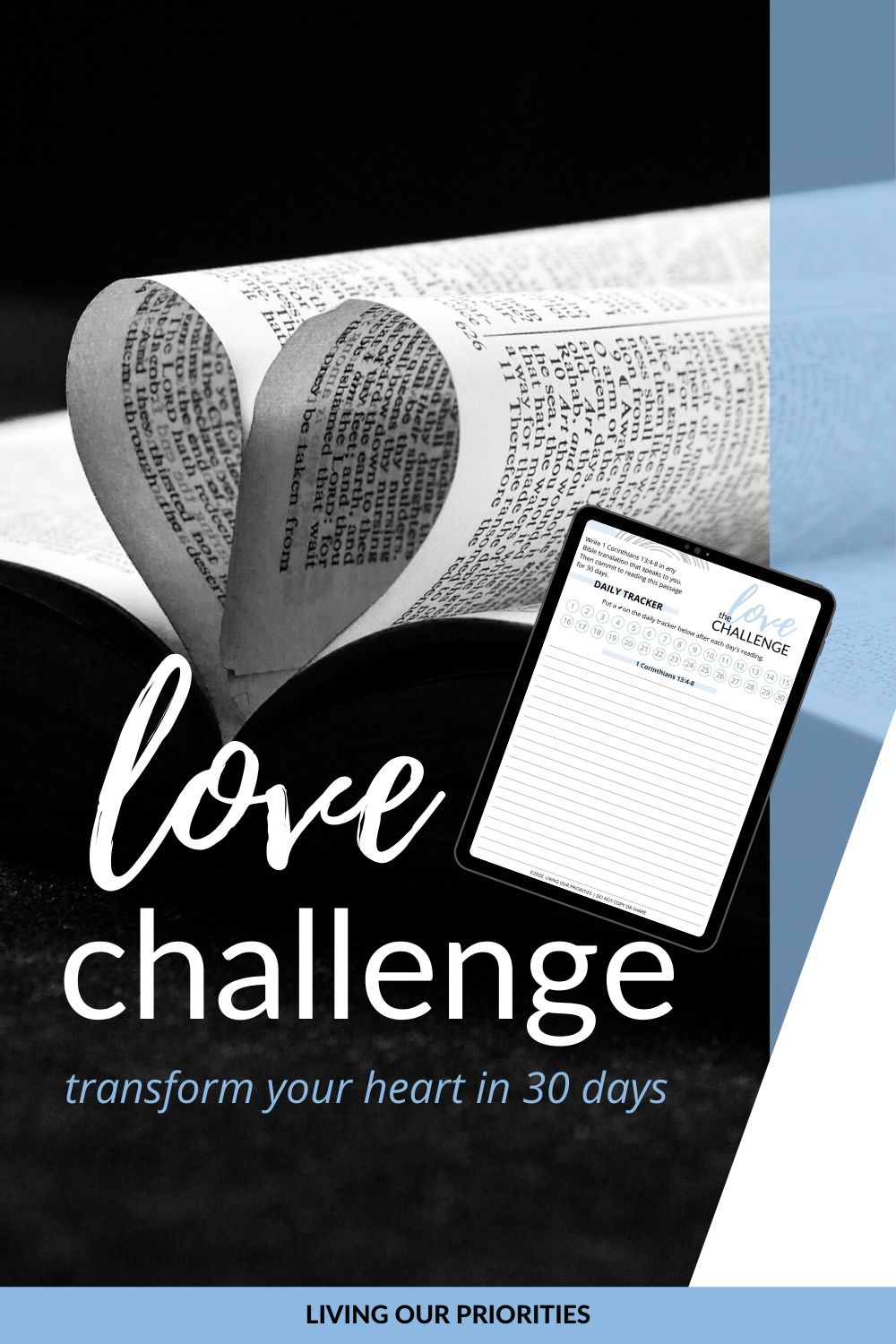 Do you want to improve your relationship in 30 days? Take the 30-Day Love Challenge! FREE PRINTABLE 30-Day Tracker Included! #LivingOurPriorities #30dayovechallenge #freeprintable