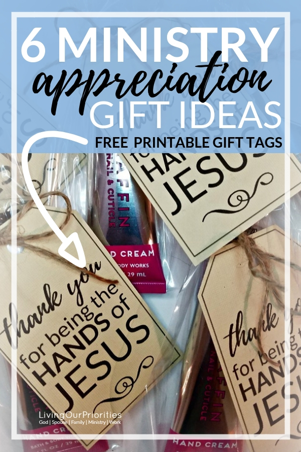 6 ministry appreciation gift ideas! FREE PRINTABLE GIFT TAG #ministryappreciation #giftideas #printablegifttags #freeprintablegifttags #returntheblessing #livingourpriorities