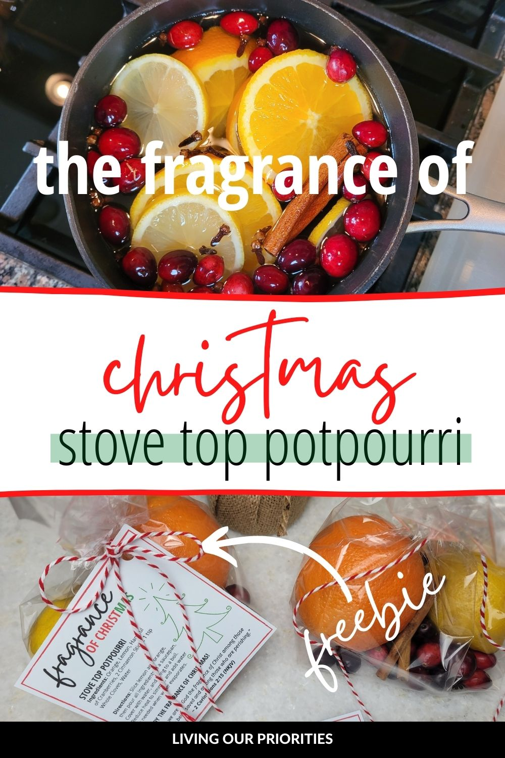 Christmas is the perfect time to simmer this stove top potpourri to remind us of the season and that we are the fragrance of Christ. #stovetoppotpourri #livingourpriorities #freeprintable