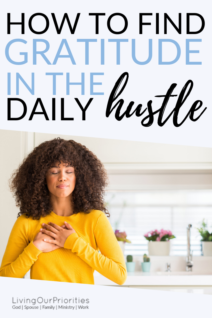 When we live a life a gratefulness it creates a spirit of thanksgiving. Read more to learn how to find gratitude in the daily hustle.