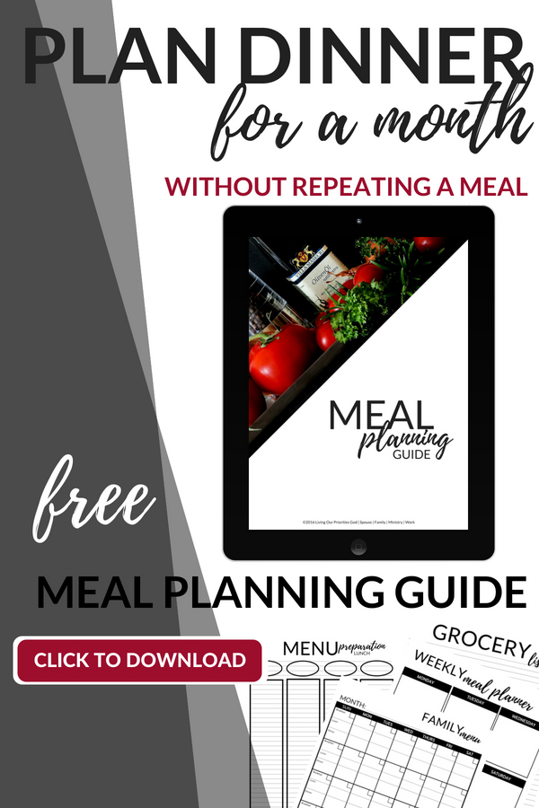 Learn how to plan dinner for one month without repeating a meal. Includes FREE Meal Planning Guide! #MealPlanning #Recipees #DinnerMenu #Menu #Printable #DinnerIdeas #LivingOurPriorities