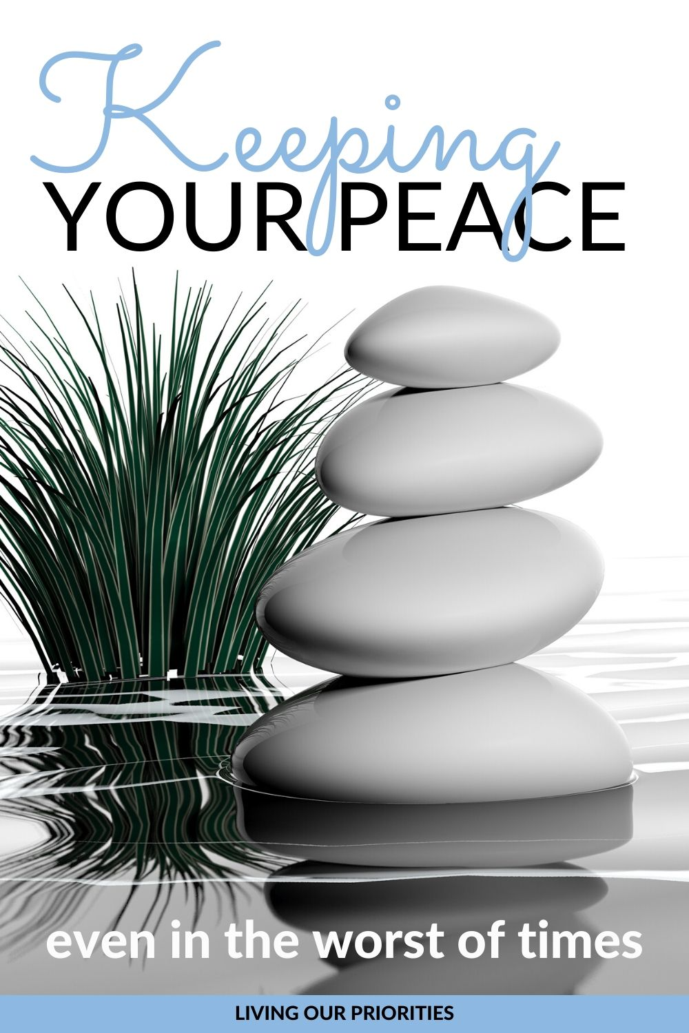 How to keep your peace even in the worst of times. #innerpeace #peace #livingourpriorities