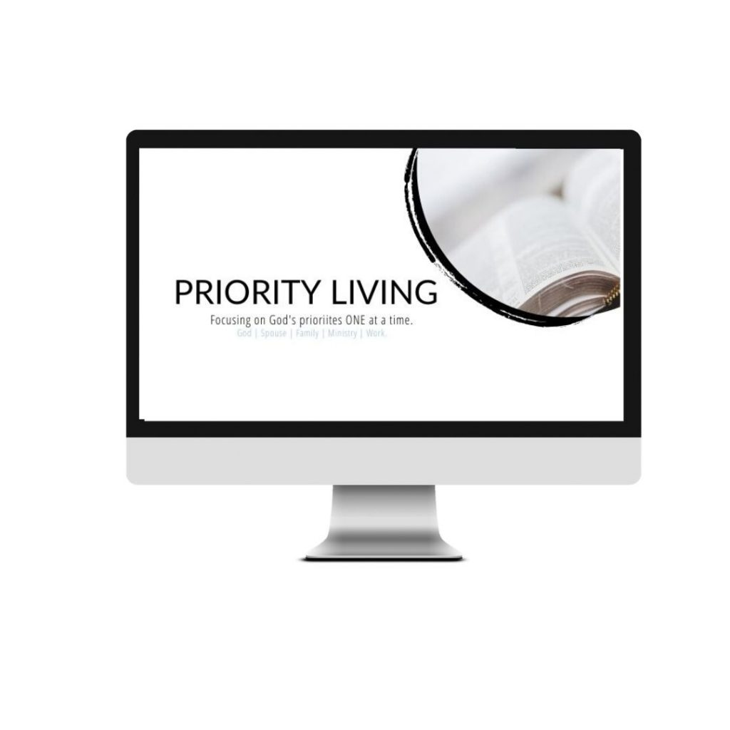 Priority Living eCourse learn ONE priority at a time.