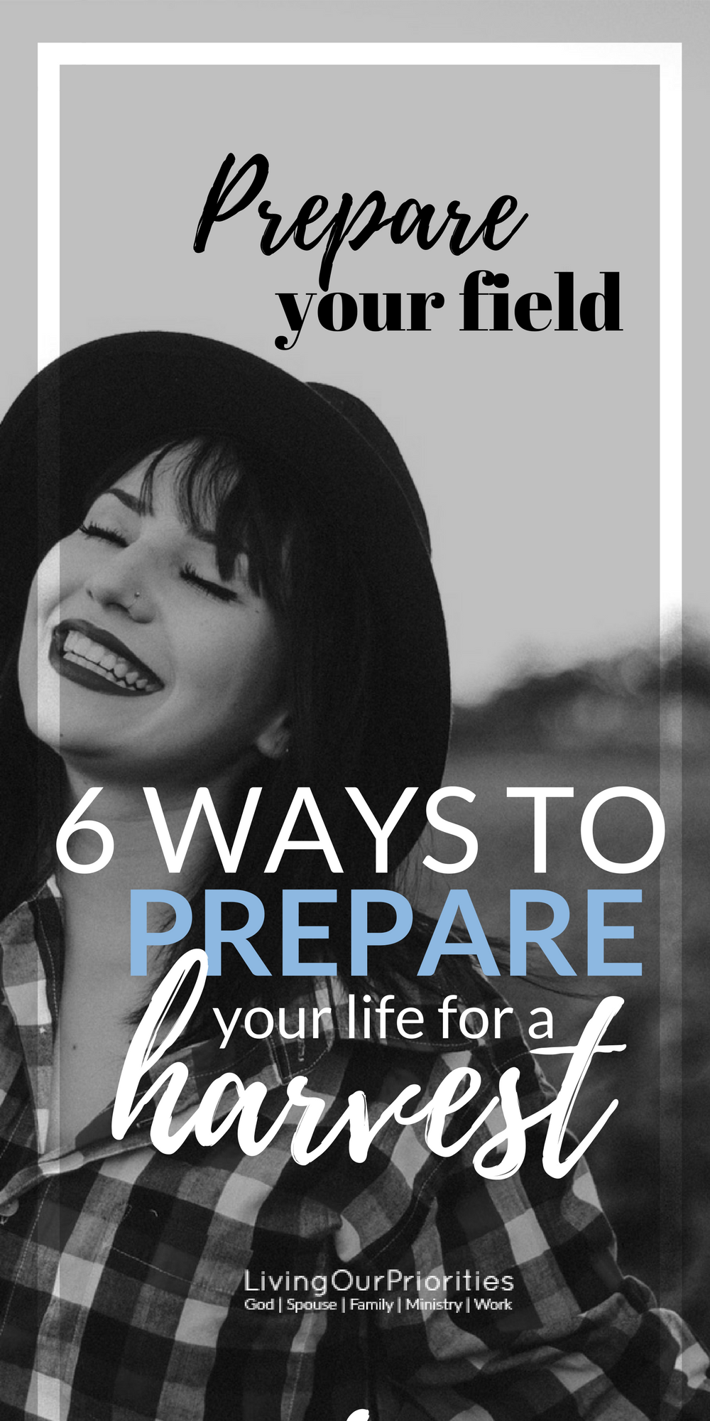 Are you prepared for a harvest? Sure we all want more in life. However, whether we're content or not with our harvest in life, all comes down to how we prepare. Here are 6 ways to prepare your life for a harvest right now!