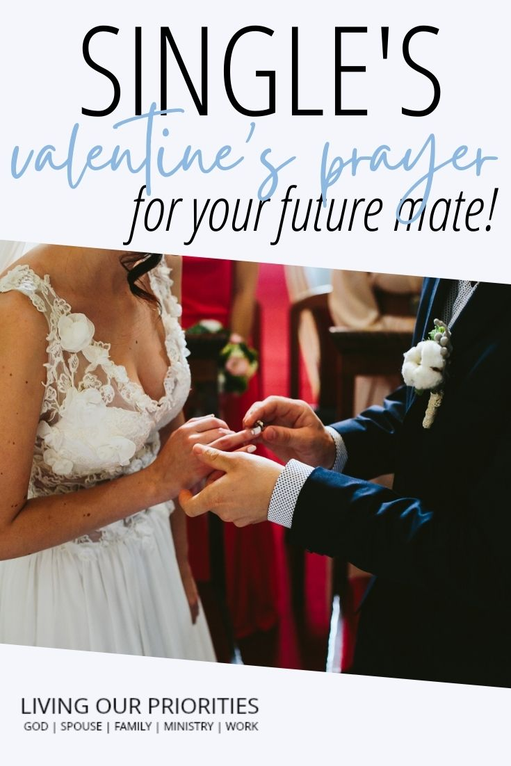 Valentine's Day is not single awareness day! It's an opportunity to pray for your future soul mate. #singlesvalentinesday #christiansingles #valentinesday #livingourpriorities