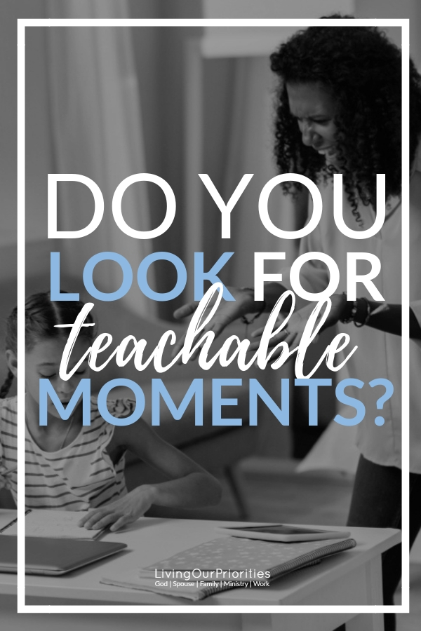 Raising kids in today's society is anything but easy, but the real question comes down to; do we as parents look for teachable moments? #teachablemoments #teachablemomentsforkids #parenting #livingourpriorities