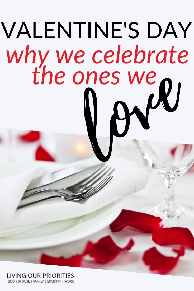 Valentine's Day an opportunity to celebrate the ones you love. #valentinesday #livingourpriorities